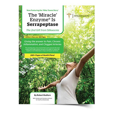 The Miracle Enzyme is Serrapeptase – 3rd Edition